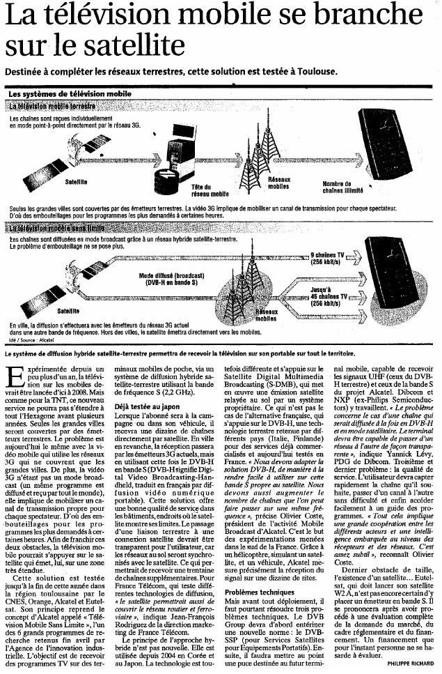 Source : Article « La télévision mobile se branche sur le satellite », extrait du quotidien Les Échos, 4 octobre 2006.