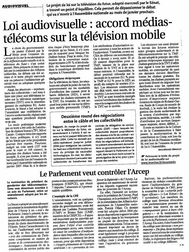 Source : Article « Loi audiovisuelle : Accord médias-télécoms sur la télévision mobile », extrait du quotidien Les Échos, 24 novembre 2006.