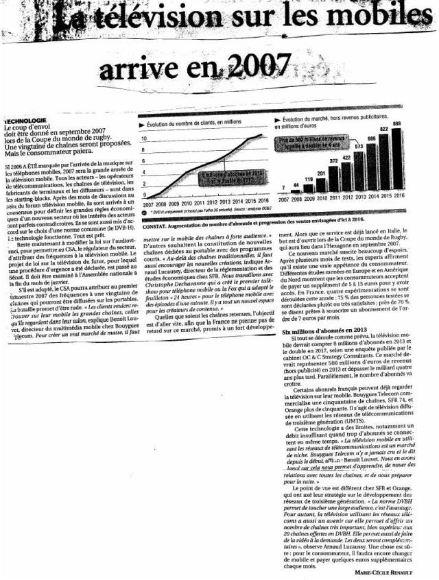 Source : Article « La télévision sur les mobiles arrive en 2007 », extrait du quotidien Le Figaro, 9-10 décembre 2006.