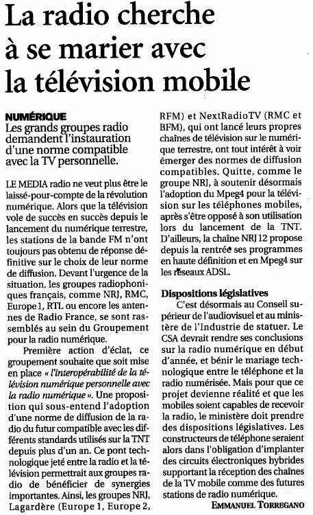 Source : Article « La radio cherche à se marier avec la télévision mobile », extrait du quotidien Le Figaro, 19 décembre 2006.