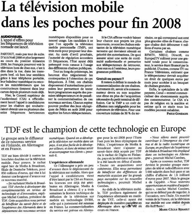 Source : Article « La télévision mobile dans les poches pour fin 2008 », extrait du quotidien Le Figaro, 9 novembre 2007.