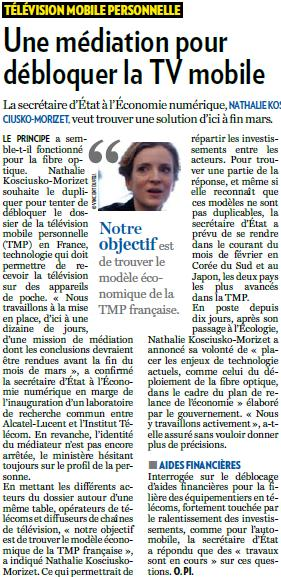 Source : Article « Une médiation pour débloquer la TV mobile », extrait du quotidien La Tribune, 28 janvier 2009.
