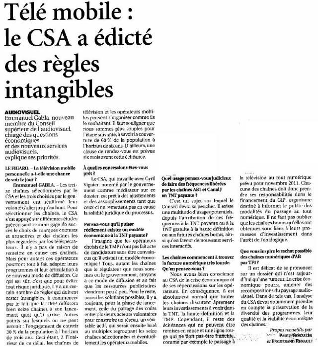 Source : Article « Télé mobile : le CSA a édicté des règles intangibles », extrait du quotidien Le Figaro, 23 mars 2009.