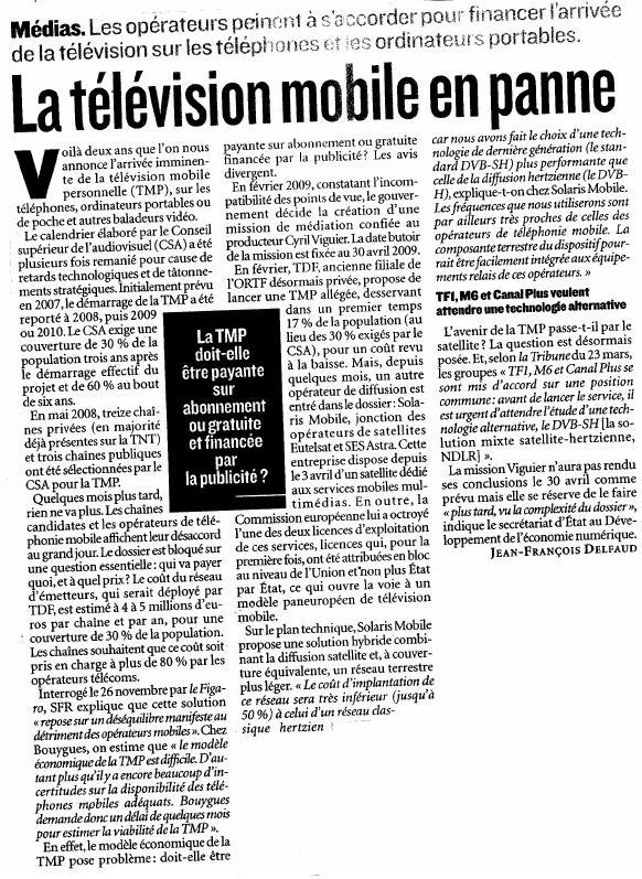 Source : Article « La télévision mobile en panne », extrait de la revue Valeurs actuelles, 11 mai 2009.