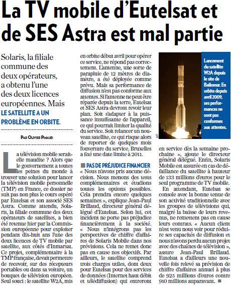 Source : Article « La TV mobile d'Eutelsat et de SES Astra est mal partie », extrait du quotidien La Tribune, 15 mai 2009.