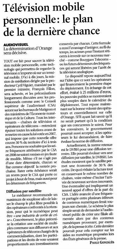 Source : Article « Télévision mobile personnelle : Le plan de la dernière chance », extrait du quotidien Le Figaro, 18 mai 2009.