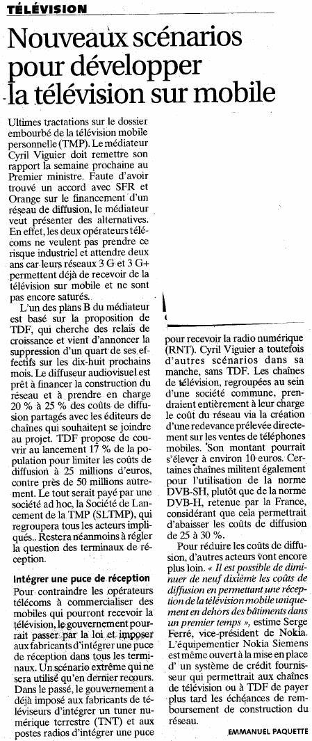 Source : Article « Nouveaux scénarios pour développer la télévision sur mobile », extrait du quotidien Les Échos, 24 juin 2009.