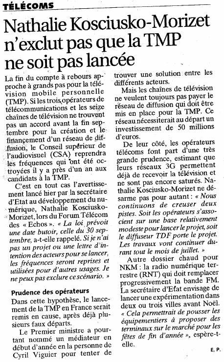 Source : Article « Nathalie Kosciusko-Morizet n'exclut pas que la TMP ne soit pas lancée », extrait du quotidien Les Échos, 3 juillet 2009.