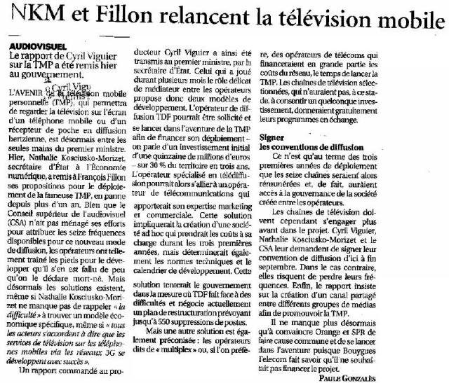 Source : Article « NKM et Fillon relancent la télévision mobile », extrait du quotidien Le Figaro, 9 juillet 2009.