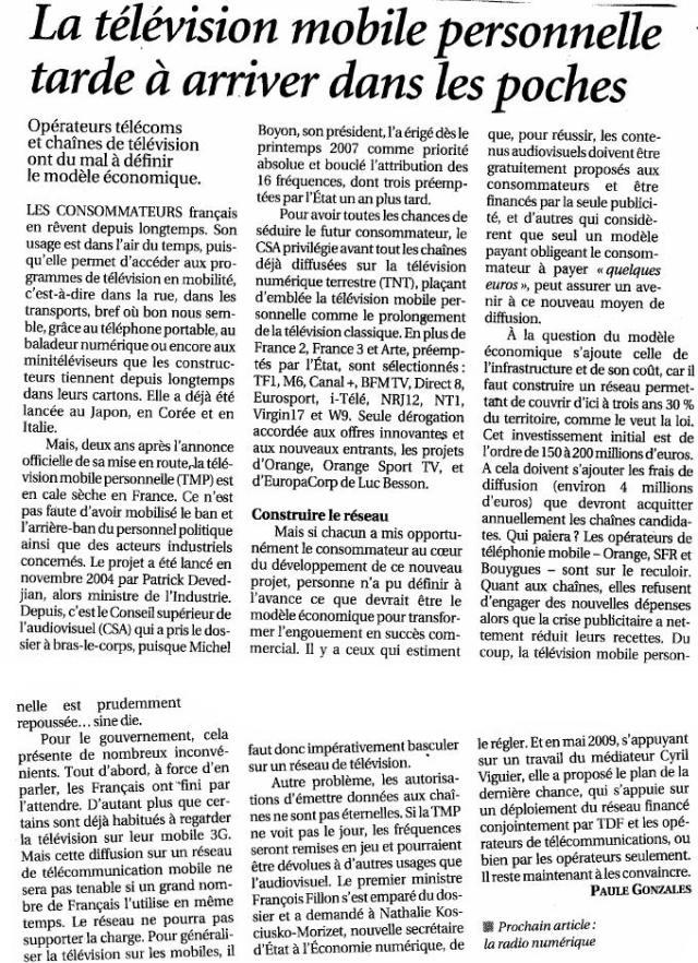 Source : Article « La télévision mobile personnelle tarde à arriver dans les poches », extrait du quotidien Le Figaro, 5 août 2009.