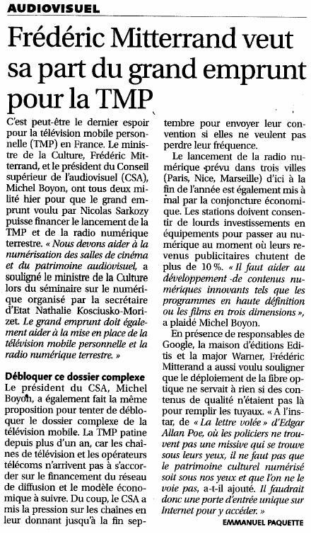 Source : Article « Frédéric Mitterrand veut sa part du grand emprunt pour la TMP », extrait du quotidien Les Échos, 11 septembre 2009.