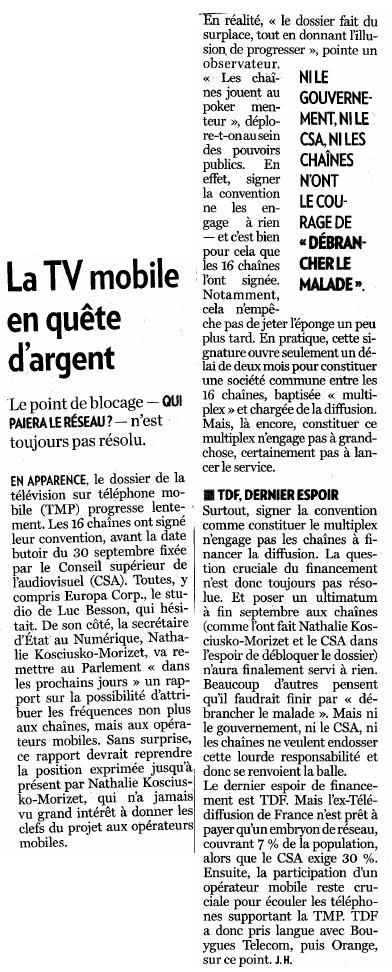 Source : Article « La TV mobile en quête d'argent », extrait du quotidien La Tribune, 2 octobre 2009.