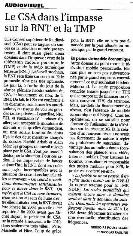 Source : Article « Le CSA dans l'impasse sur la RNT et la TMP », extrait du quotidien Les Échos, 1 avril 2010.