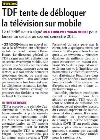 Source : Article « TDF tente de débloquer la télévision sur mobile », extrait du quotidien La Tribune, 23 avril 2010.