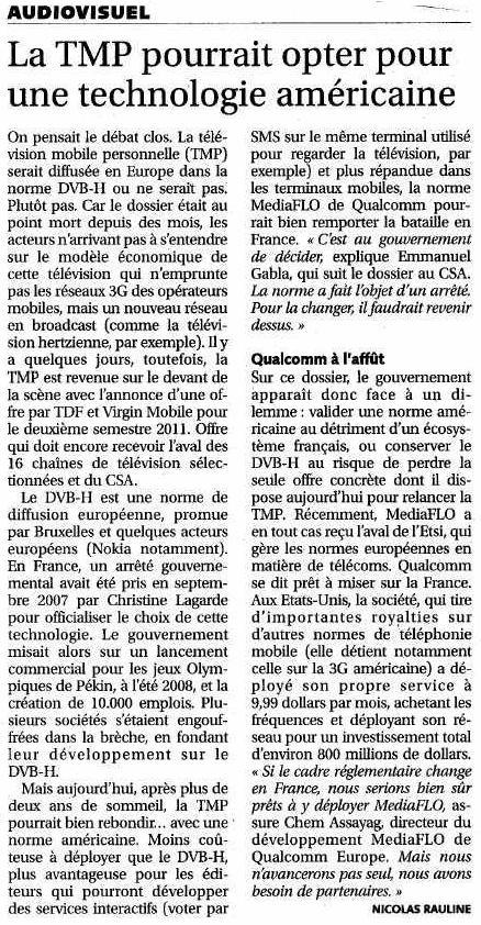 Source : Article « La TMP pourrait opter pour une technologie américaine », extrait du quotidien Les Échos, 3 mai 2010.