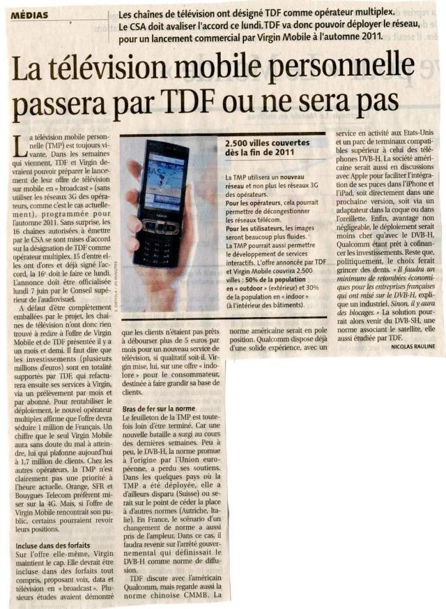 Source : Article « La télévision mobile personnelle passera par TDF ou ne sera pas », extrait du quotidien Les Échos, 7 juin 2010.