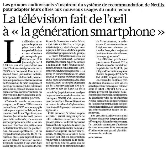 Source : Article « La télévision fait de l'œil à la génération smartphone », extrait du quotidien La Croix, 13 juin 2015.
