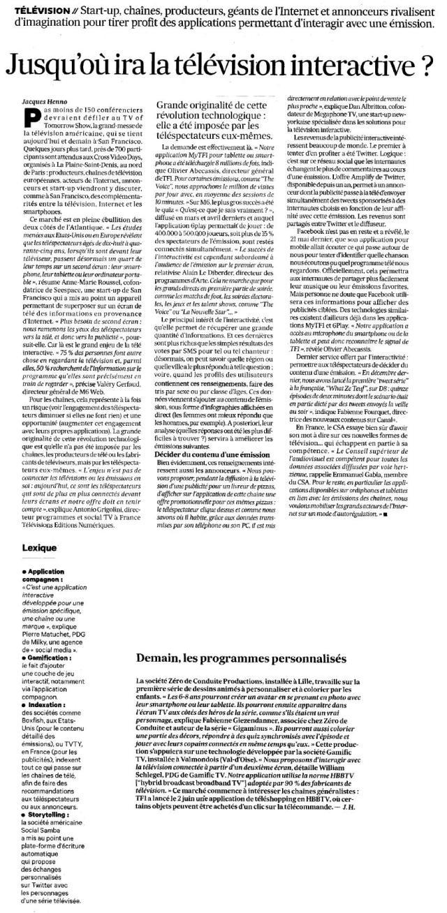 Source : Article « Jusqu'où ira la télévision interactive », extrait du quotidien Les échos, 10 juin 2014.