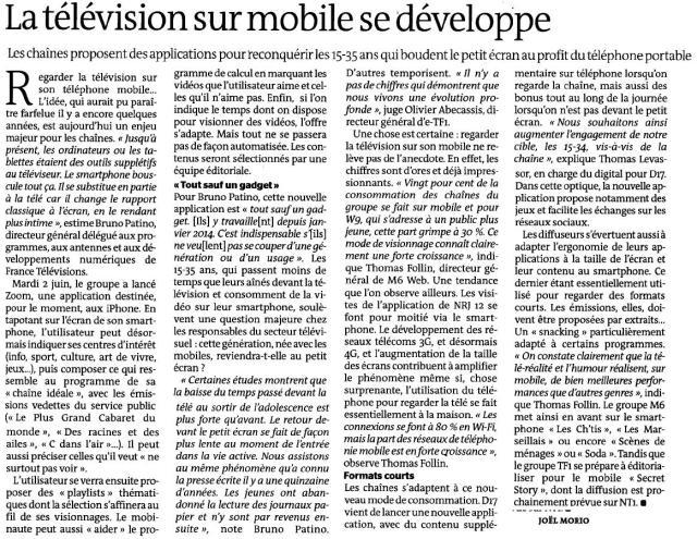 Source : Article « La télévision sur mobile se développe », extrait du quotidien Le monde, 7 juin 2015.