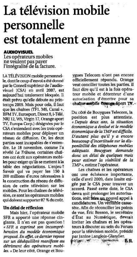Source : Article « La télévision mobile personnelle est totalement en panne », extrait du quotidien Le figaro, 27 novembre 2008.