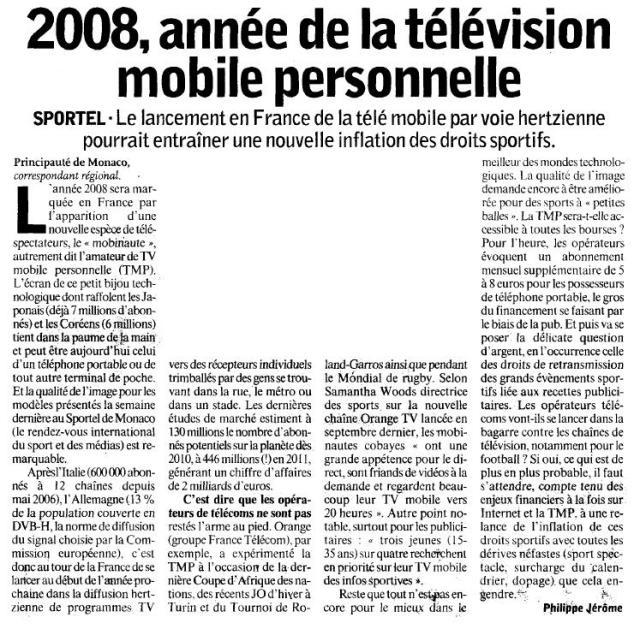 Source : Article « 2008, année de la télévision mobile personnelle », extrait du quotidien L'humanité, 23 octobre 2007.